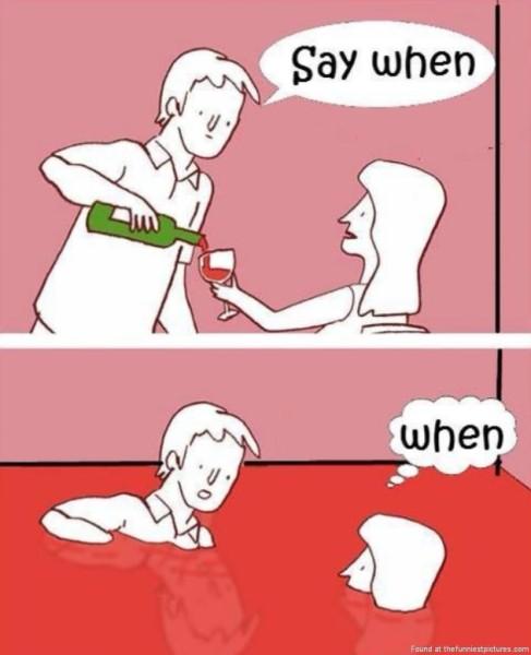 Say when BritWit-Drinking-wine